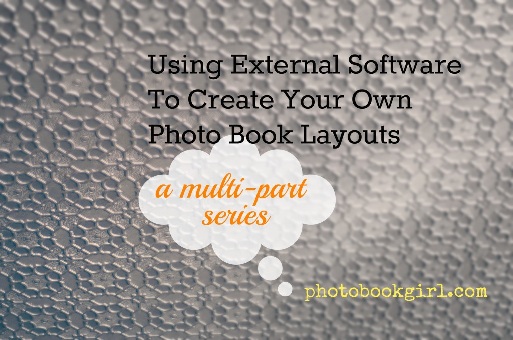 make your own photo book layouts