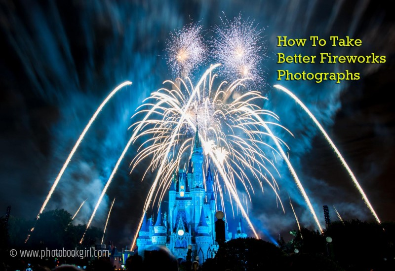 How to Take Better Fireworks Photographs